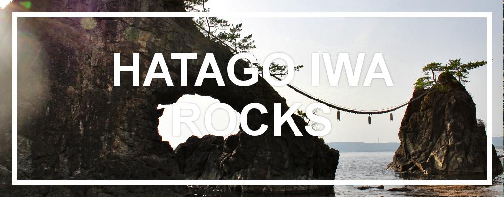Hatago Iwa, Noto Peninsula, Ishikawa Prefecture