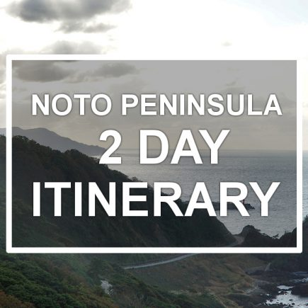 Noto Peninsula Itinerary 2 days