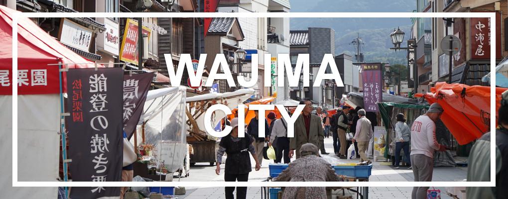 Wajima City, Noto Peninsula