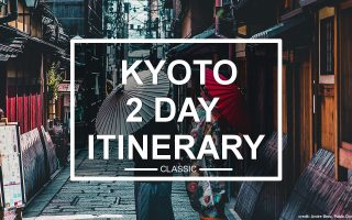 Kyoto 2 Day Itinerary (classic)