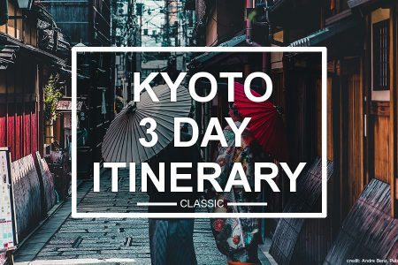 Kyoto 3 Day Itinerary (classic)