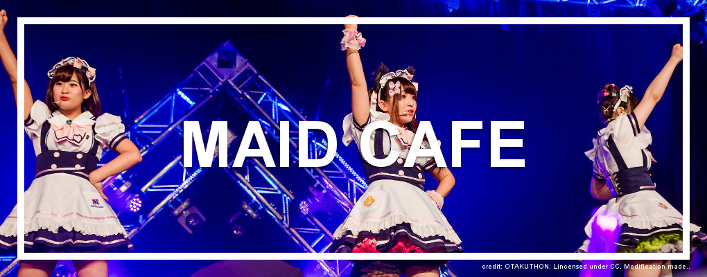 Maid Cafe. Credit: OTAKUTHON, Licensed under CC.