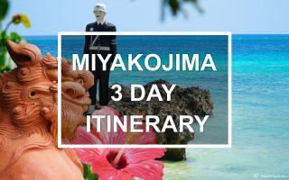 Miyakojima 3-day itinerary. © touristinjapan.com