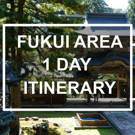 Fukui Area 1-day itinerary. © touristinjapan.com