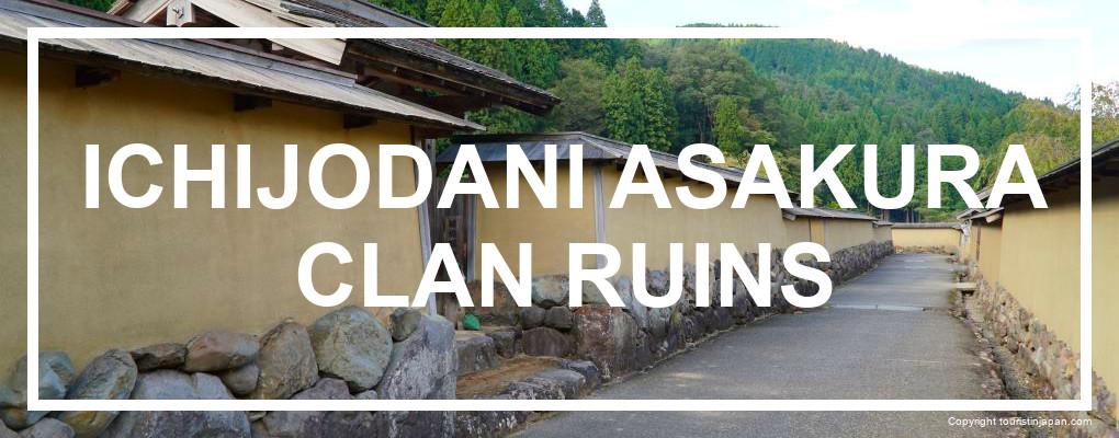 Ichijodani Asakura Clan Ruins, itinerary details. © touristinjapan.com