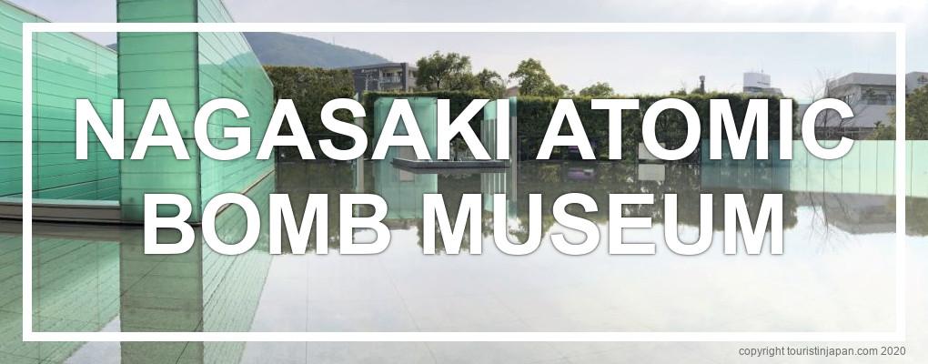 Nagasaki Atomic Bomb Museum, Nagasaki. © touristinjapan.com