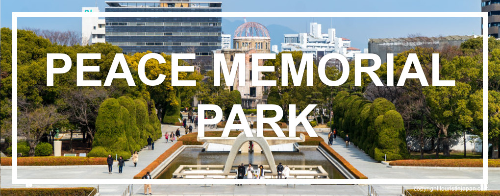 Hiroshima Peace Memorial Park. © touristinjapan.com.