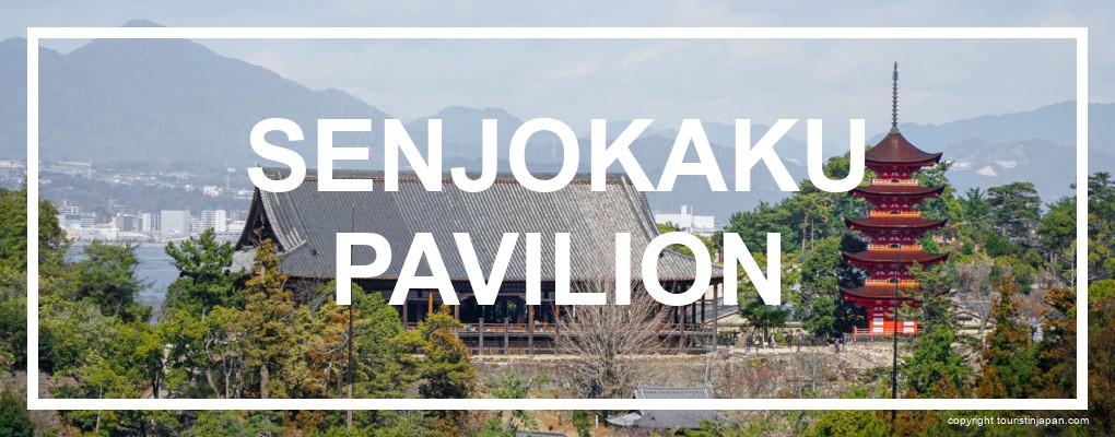 Senjokaku Pavilion, Miyajima. © touristinjapan.com