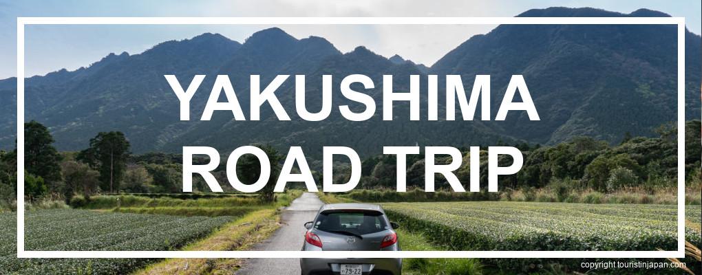 Yakushima Road Trip Itinerary. © touristinjapan.com